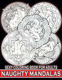 Naughty Mandalas Sexy Coloring Book For Adults PDF