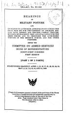 Hearings on Military Posture and Legislation to Authorize Appropriations During the Fiscal Year 1970