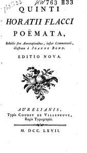 Quinti Horatii Flacci Poëmata: scholiis sive annotationibus, instar commentarii, Volume 1