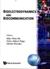 Bioelectrodynamics And Biocommunication