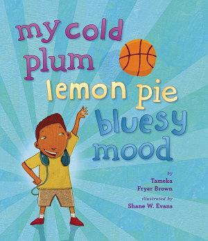 My Cold Plum Lemon Pie Bluesy Mood PDF