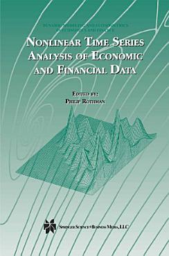 Nonlinear Time Series Analysis of Economic and Financial Data PDF