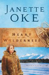 Heart Of The Wilderness Women Of The West Book 8  Book PDF