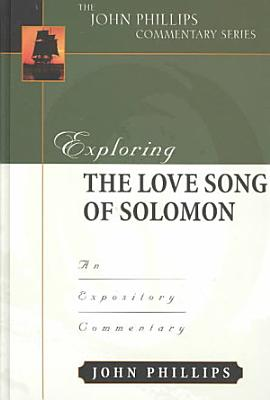 Exploring the Love Song of Solomon