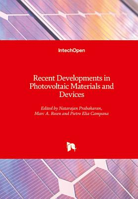 Recent Developments in Photovoltaic Materials and Devices