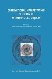 Observational Manifestation of Chaos in Astrophysical Objects: Invited talks for a workshop held in Moscow, Sternberg Astronomical Institute, 28–29 August 2000