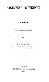 Algemeene scheikunde voor Nederland: bewerkt door F.H.Van Moorsel