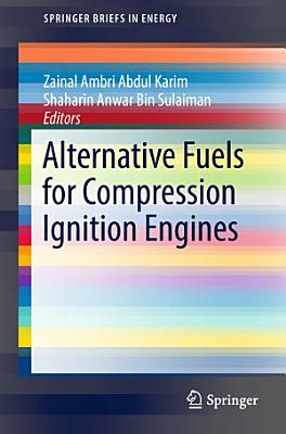 Alternative Fuels for Compression Ignition Engines