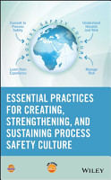 Essential Practices for Creating  Strengthening  and Sustaining Process Safety Culture PDF