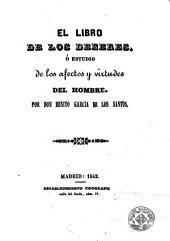 El Libro de los deberes, ó, Estudio de los afectos y virtudes del hombre