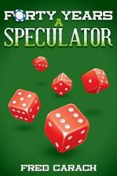 Forty Years A Speculator Book PDF