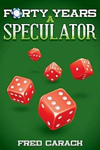 Forty Years a Speculator Book