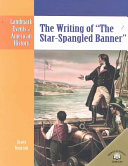 The Writing of  The Star Spangled Banner