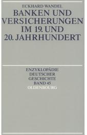 Banken und Versicherungen im 19. und 20. Jahrhundert