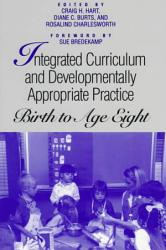 Integrated Curriculum And Developmentally Appropriate Practice Book PDF