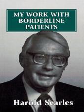 My Work With Borderline Patients