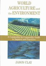 World Agriculture and the Environment