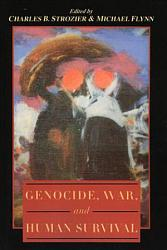 Genocide War And Human Survival Book PDF