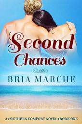 Second Chances: (Southern Comfort Series Book 1)