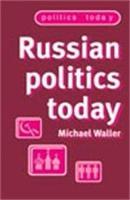 Russian Politics Today PDF