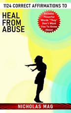 1124 Correct Affirmations to Heal From Abuse PDF