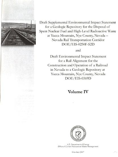 Geologic Repository for the Disposal of Spent Nuclear Fuel and High level Radioactive Waste at Yucca Mountain  Nye County    Nevada Rail Transportation Corridor  and Rail Alignment for the Construction and Operation of a Railroad in Nevada to a Geologic Repository at Yucca Mountain  Nye County PDF