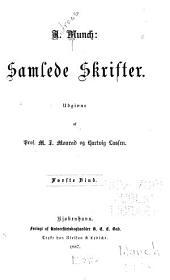 Samlede skrifter: bd. Andreas Munch; livsskizze af M.J. Monrad. Ephemerer (1836) Digte, gamle og nye (1848) Nye digte (1851) Nogle efteraars-digte (1851-54) Nyeste digte (1861) Eftersommer (1867)