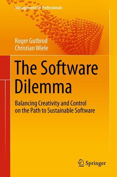 The Software Dilemma