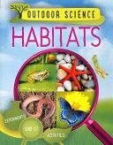 Outdoor Science: Habitats