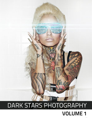 Dark Stars Photography Volume 1