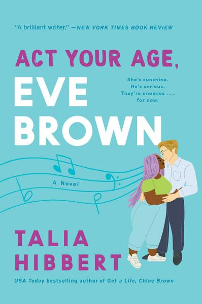 Download Act Your Age  Eve Brown Book