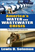 America s Water and Wastewater Crisis PDF