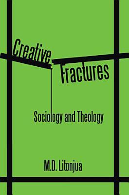 Creative Fractures