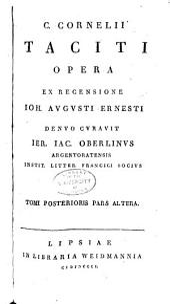 C. Cornelii Taciti opera: ex recensione Ioh. Avgusti Ernesti, Volume2,Numéro2