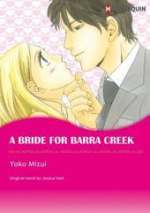 A Bride for Barra Creek: Love In Australia: Creek Series, Book 3