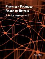 Privately Financed Roads in Britain PDF