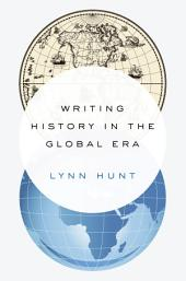 Writing History in the Global Era