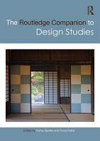 The Routledge Companion to Design Studies PDF