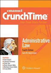 Emanuel CrunchTime for Administrative Law: Edition 4