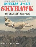 Douglas A 4E F Skyhawk in Marine Service PDF