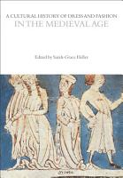 A Cultural History of Dress and Fashion in the Medieval Age PDF