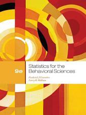 Statistics for the Behavioral Sciences: Edition 9