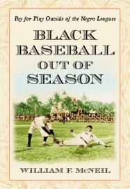 Black Baseball Out Of Season