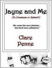 Jayne and Me