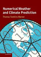 Numerical Weather and Climate Prediction PDF