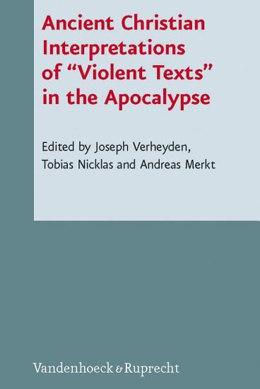 Ancient Christian Interpretations of    Violent Texts    in the Apocalypse PDF