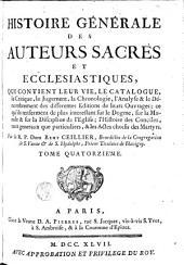 Histoire générale des auteurs sacrés et écclésiastiques: Volume14