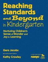 Reaching Standards and Beyond in Kindergarten PDF