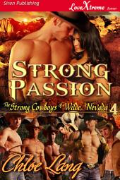 Strong Passion [The Strong Cowboys of Wilde, Nevada 4]