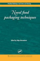 Novel Food Packaging Techniques